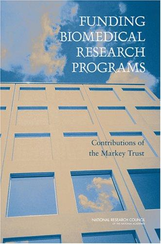 Funding Biomedical Research Programs by National Research Council.