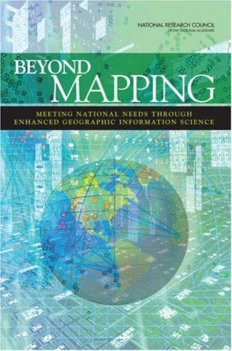 Beyond Mapping by National Research Council.
