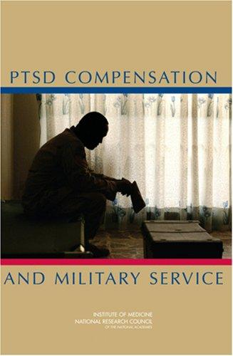 PTSD Compensation and Military Service by National Research Council.