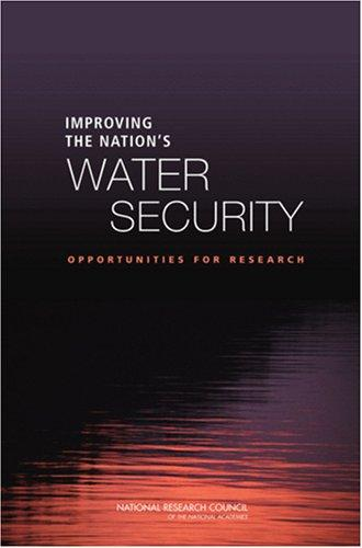 Improving the Nation's Water Security by National Research Council.