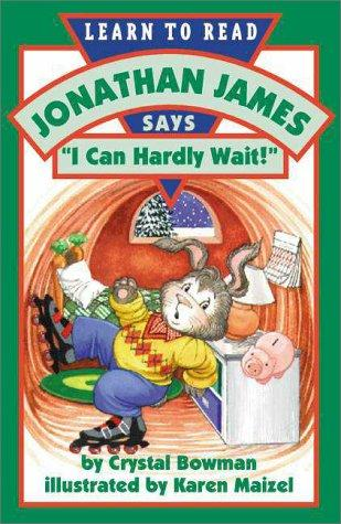 "Jonathan James says, ""I can hardly wait!"" by Crystal Bowman"