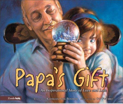Papa's Gift by Kathleen Long Bostrom