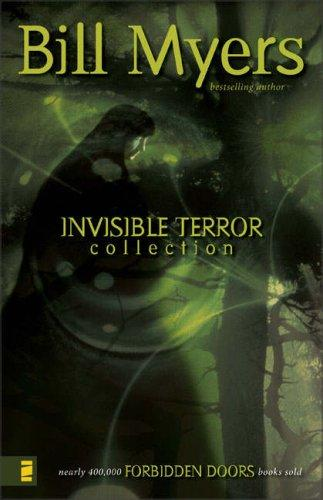 Invisible Terror Collection (Forbidden Doors) by Bill Myers