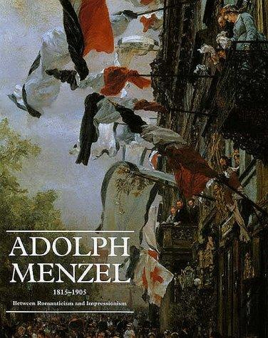 Adolph Menzel, 1815-1905 by