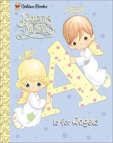 A Is for Angels (Precious Moments (Golden)) by Golden Books