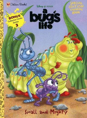 Small and Mighty (Disney's Bug's Life) by Golden Books
