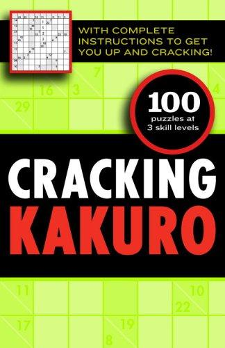 Cracking Kakuro by Editors of the Guardian