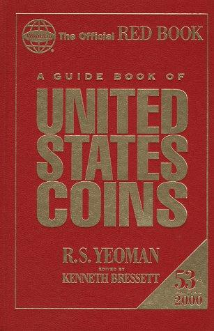 A Guide Book of United States Coins 2000 by R. S. Yeoman