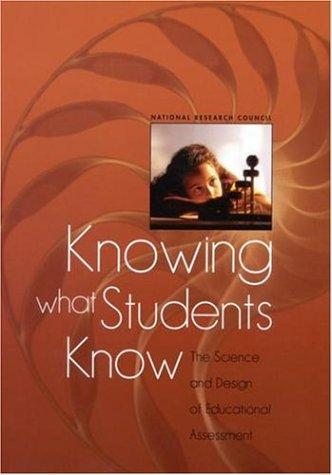 Knowing What Students Know by National Research Council.