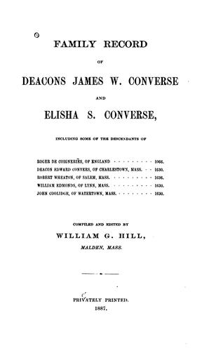 Family record of Deacons James W. Converse and Elisha S. Converse by William Gilbert Hill