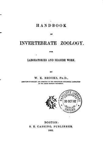 Handbook of invertebrate zoology by William Keith Brooks
