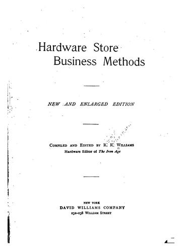Hardware store business methods by Richard Richardson Williams