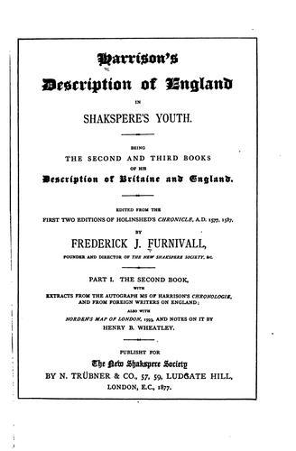 Harrison's Description of England in Shakspere's youth.