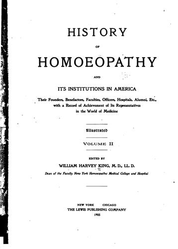 History of homoeopathy and its institutions in America by King, William Harvey