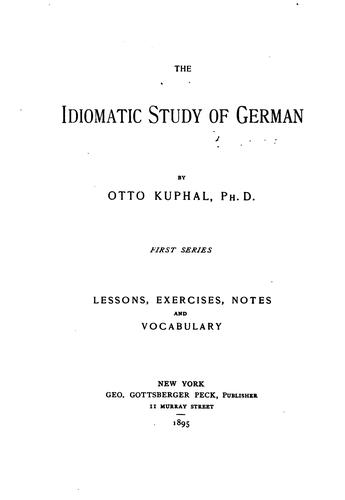 The idiomatic study of German by Otto Kuphal