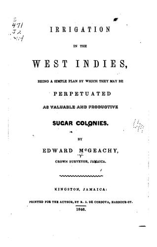 Irrigation in the West Indies by Edward McGeachy
