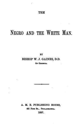 The negro and the white man