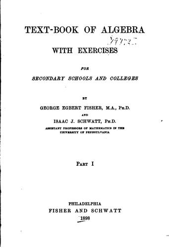 Text-book of algebra by George Egbert Fisher