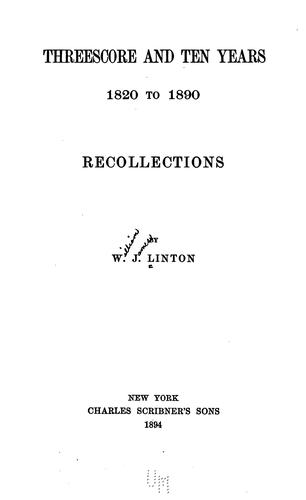 Threescore and ten years, 1820 to 1890