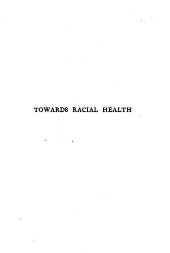 Towards racial health by Norah Helena March