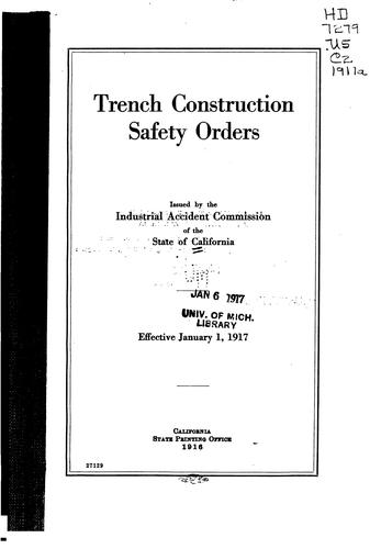 Trench construction safety orders by California. Industrial Accident Commission.