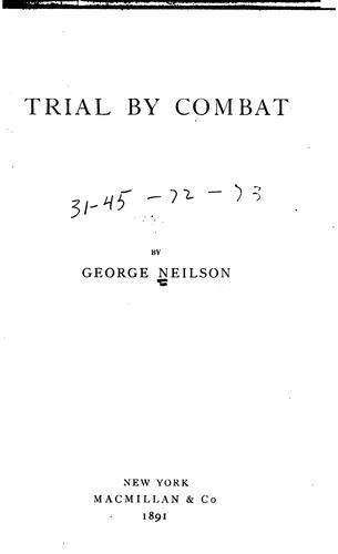 Trial by combat by George Neilson