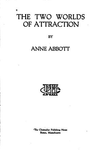 The two worlds of attraction by Anne Abbott