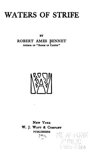 Waters of strife by Bennet, Robert Ames
