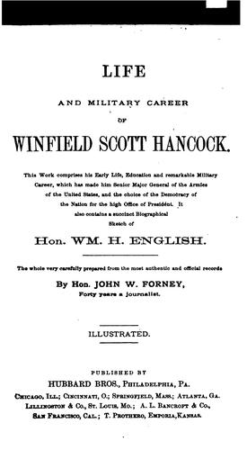 Life and military career of Winfield Scott Hancock.