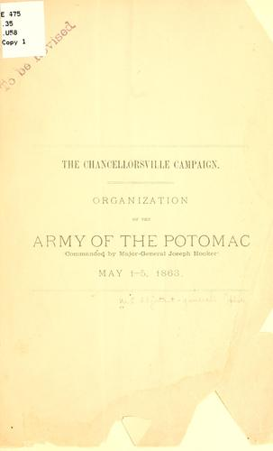 The Chancellorsville campaign by United States. Adjutant-General's Ofice.