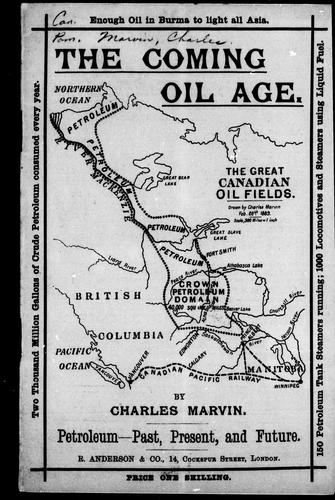 The coming oil age by Charles Marvin