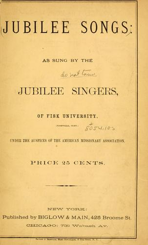 Jubilee songs by Jubilee Singers.