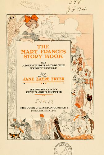 The Mary Frances story book by Jane Eayre Fryer
