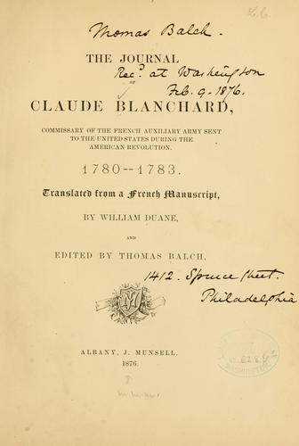 The journal of Claude Blanchard by Claude Blanchard