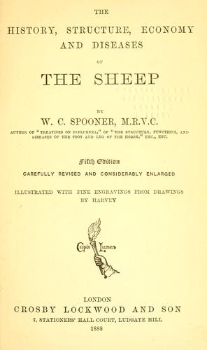 The history, structure, economy and diseases of the sheep. by W. C. Spooner