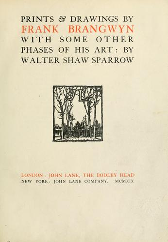 Prints and drawings by Frank Brangwyn by Sparrow, Walter Shaw