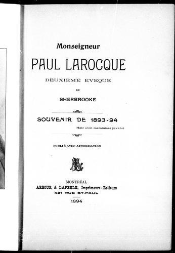 Monseigneur Paul Larocque, deuxième évêque de Sherbrooke