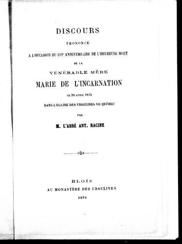 Discours prononcé à l'occasion du 192e anniversaire de l'heureuse mort de la Vénérable Mère Marie de l'Incarnation