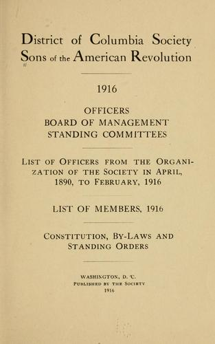 Officers, Board of management, standing committees by Sons of the American revolution. District of Columbia society.