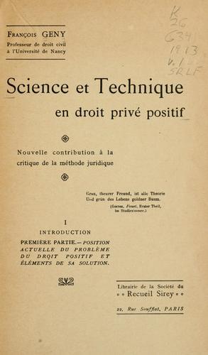 Science et technique en droit privé positif